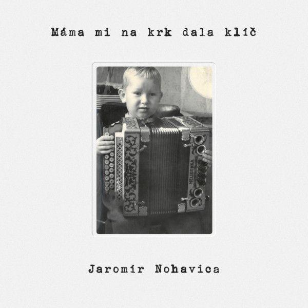 Jaromír Nohavica - Máma mi na krk dala klíč