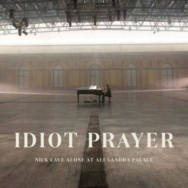 Nick Cave & The Bad Seeds - Idiot Prayer